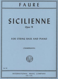 Faure, G. - Sicilienne, Op 78 for String Bass and Piano - Quantum Bass Market