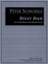 Load image into Gallery viewer, Schickele, Peter - River Run for Contrabass and Harpsichord - Quantum Bass Market