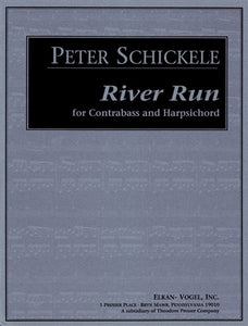 Schickele, Peter - River Run for Contrabass and Harpsichord - Quantum Bass Market