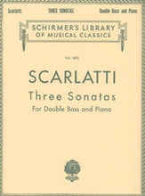 Load image into Gallery viewer, Scarlatti - Three Sonatas for Double Bass and Piano - Quantum Bass Market