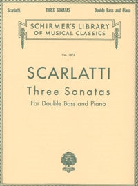 Scarlatti - Three Sonatas for Double Bass and Piano - Quantum Bass Market