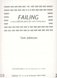 Johnson, Tom - Failing - a very difficult piece for solo string bass - Quantum Bass Market