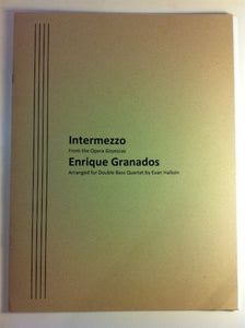 Granados, Enrique - Intermezzo from Goyescas for bass quartet (arr. Halloin) - Quantum Bass Market