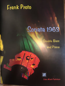"Proto, F. - Sonata ""1963"" for Double bass and Piano - Quantum Bass Market"