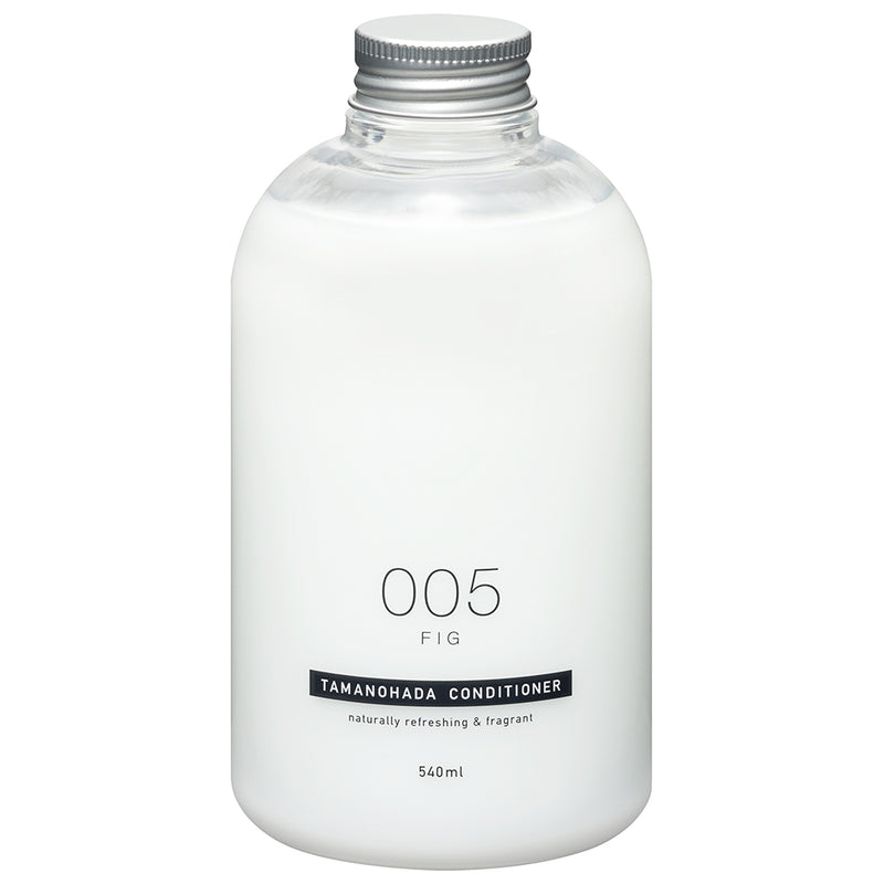 TAMANOHADA CONDITIONER <br>005 - FIG