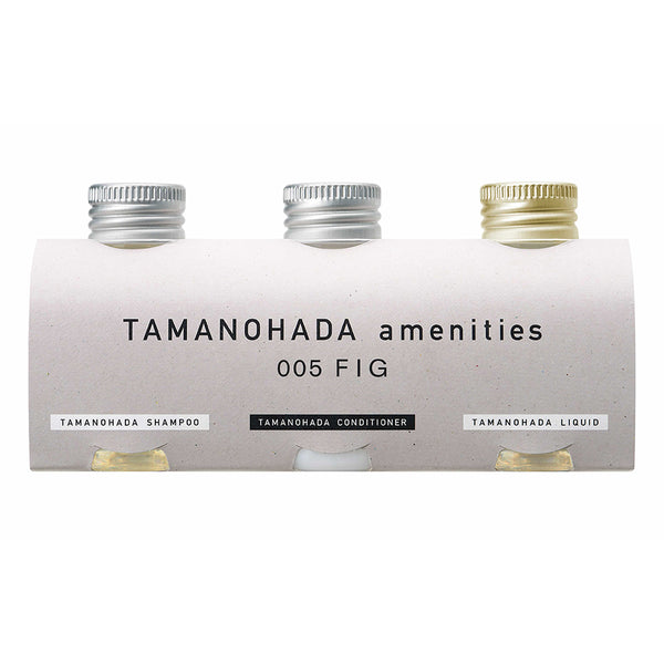 TAMANOHADA AMENITIES <br>005 - FIG