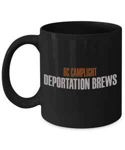 'Deportation Brews' Mug
