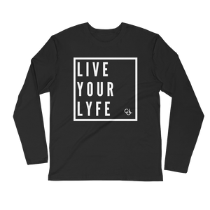 Live your Lyfe Long Sleeve