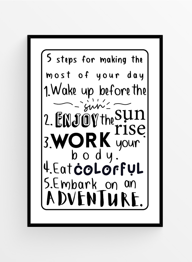 Make the most of your day | Poster