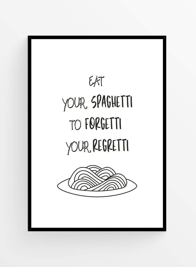 Eat your spaghetti | Art Print