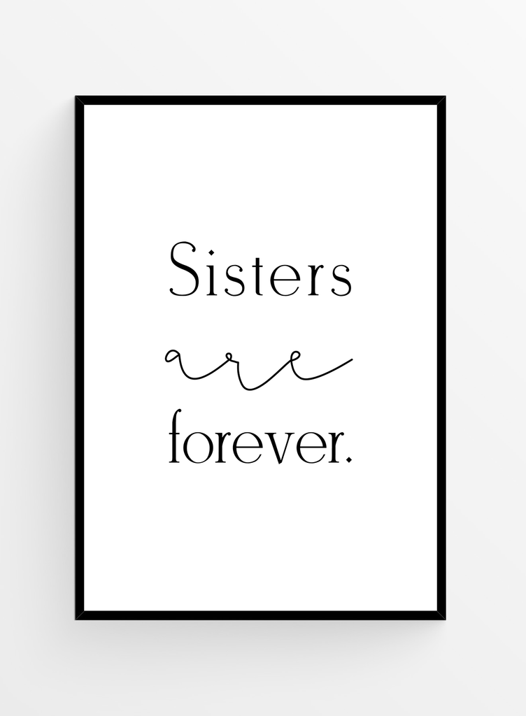 Sisters are forever | Art Print