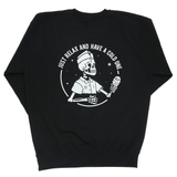 """Have a Cold One"" Crew Neck"