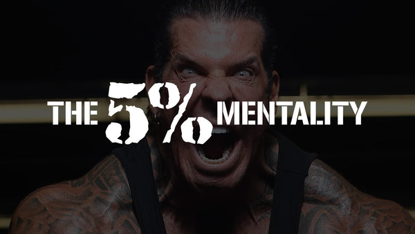 Rich Piana: The 5% Mentality