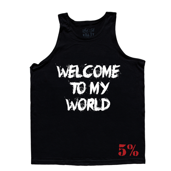 Welcome To My World, Black Tank Top with White Lettering