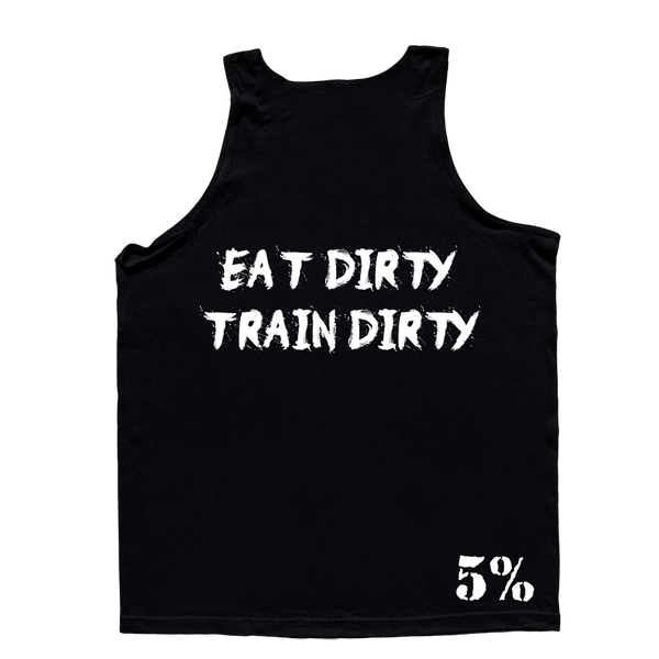 Eat Dirty Train Dirty, Black Tank Top with White Lettering