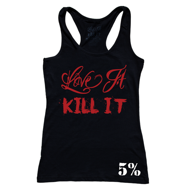 Love It Kill It, Woman's Black Tank with Red Lettering