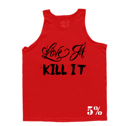 Love It Kill It, Red Tank Top with Black Lettering