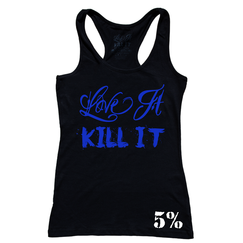 Love It Kill It, Woman's Black Tank with Blue Lettering