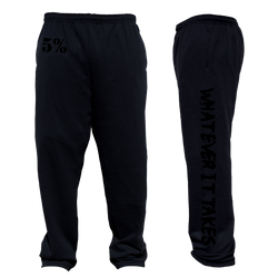 Whatever It Takes, Black Sweatpants with Black Lettering