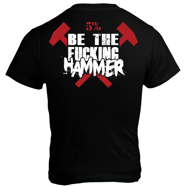 Be The Fucking Hammer, Black T-Shirt with Red Lettering (intl)