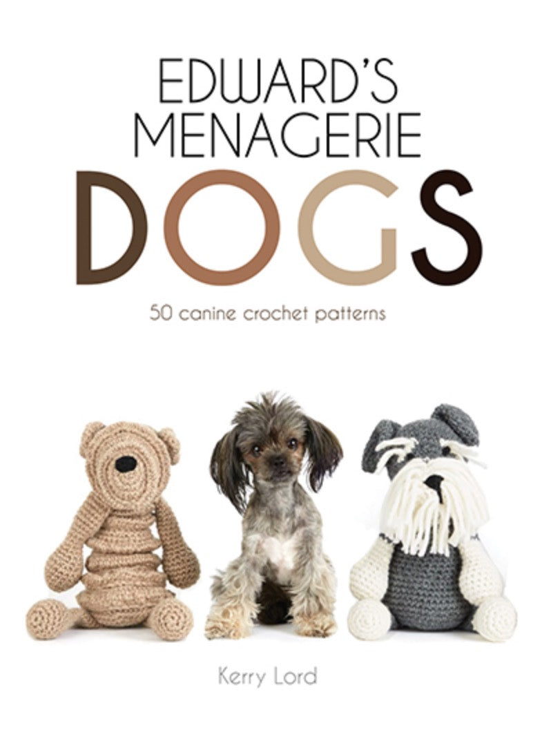 Edwards Menagerie: Dogs Book by Kerry Lord
