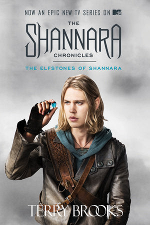 The Elfstones of Shannara (The Shannara Chronicles) (TV Tie-in Edition)