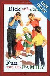 Dick and Jane Fun With Our Family HC