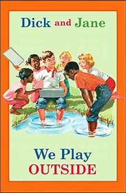 Dick and Jane We Play Outside HC