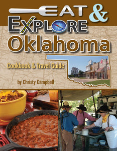 Eat and Explore Oklahoma