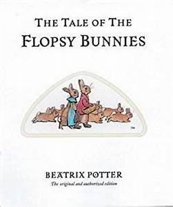 Beatrix Potter Tale of the Flopsy Bunnies