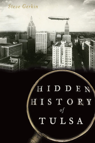 Hidden History of Tulsa