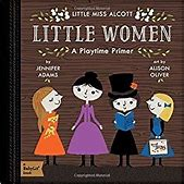 Little Women Primer Baby Lit Primer BB