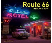 Route 66 Then & Now
