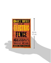 Don't Whiz on an Electric Fence  SC