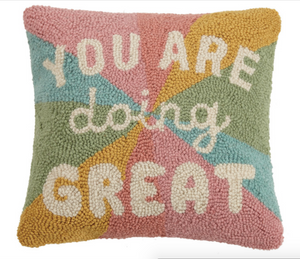 You Are Doing Great! - Handmade Hook Pillow
