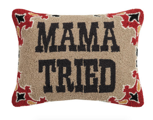 Mama Tried DECOPOLIS Pillow 14x18