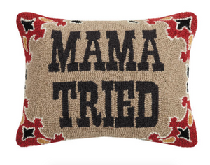 Mama Tried DECOPOLIS Pillow 14x18""