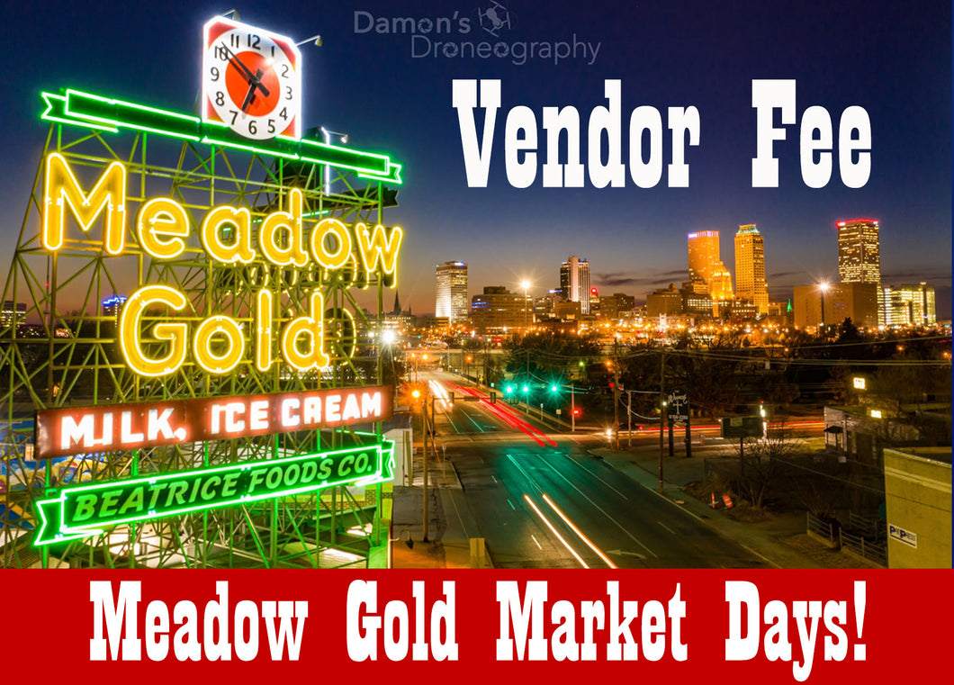 Vendor Fee, Meadow Gold Market Days