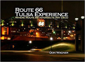 Route 66 Tulsa Experience