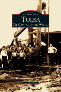 Tulsa Oil Capital of the World