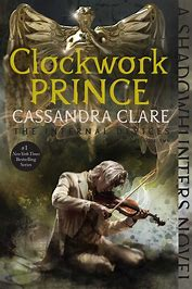 Clockwork Prince Infernal Devices Book 2