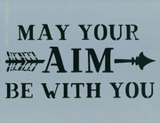 May Your Aim