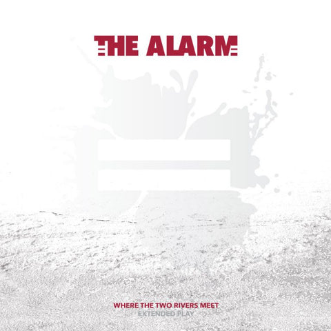 NEW - THE ALARM - WHERE THE TWO RIVERS MEET EP