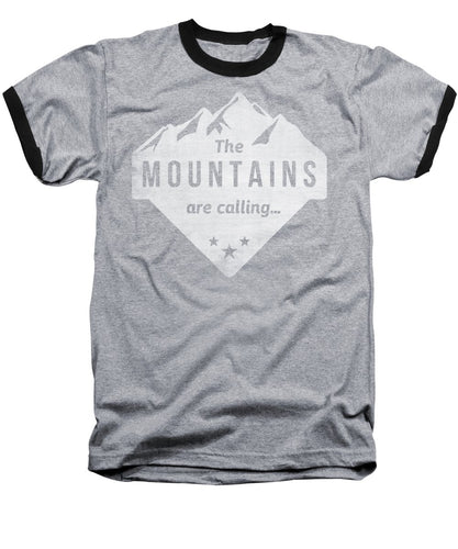 The Mts Are Calling White - Baseball T-Shirt