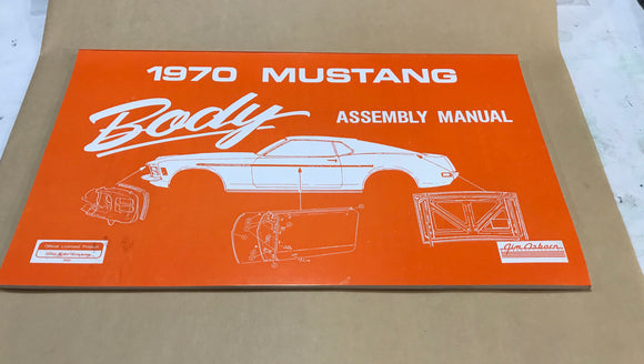 1970 Mustang Body Assembly Manual