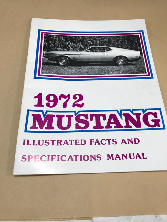 1972 Mustang Illustrated Facts & Specifications Manual