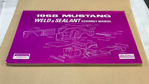 1968 Mustang WELD & SEALANT Assembly Manual