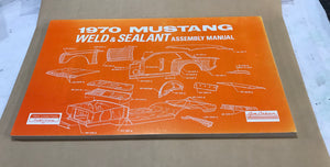 1970 Mustang Weld & Sealant Assembly Manual