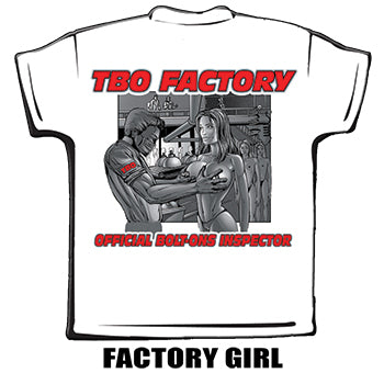 "Team Bolt-ons ""Factory Girl"" T-Shirt"