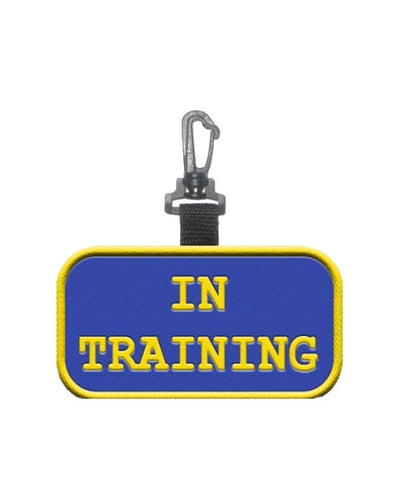 """In Training""- Identification Patch Tag"